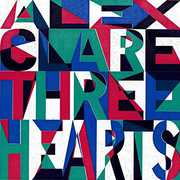 Three Hearts [Import] , Alex Clare