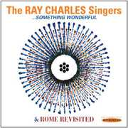 Something Wonderful & Rome Revisited , The Ray Charles Singers