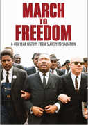 March to Freedom: 14 Part Chronicle