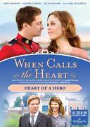 When Calls the Heart: Heart of a Hero , Lori Loughlin