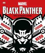 Marvel Black Panther: The Ultimate Guide