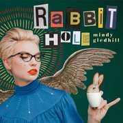 Rabbit Hole , Mindy Gledhill