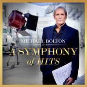 A Symphony Of Hits , Michael Bolton
