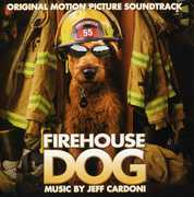 Firehouse Dog (Original Soundtrack)