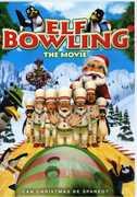 Elf Bowling: The Movie , Jill Talley