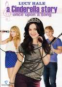 A Cinderella Story: Once Upon a Song , Lucy Hale