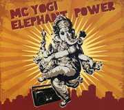Elephant Power , MC Yogi