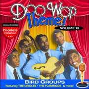 Doo Wop Themes, Vol. 19: Bird Groups