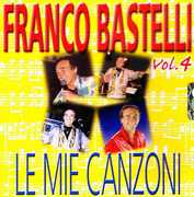 Le Mie Canzoni 4 [Import] , Franco Bastelli