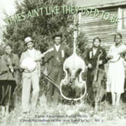 Times Ain't Like They Used To Be Vol.3: Early American Rural Music , Various Artists