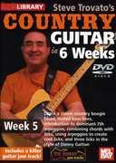 Trovato, Steve Country Guitar in 6 Weeks: Week 5 , Steve Trovato
