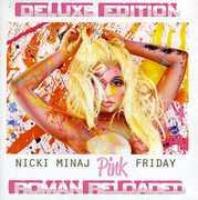 Pink Friday: Roman Reloaded , Nicki Minaj