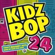 Kidz Bop, Vol. 24 , Kidz Bop Kids