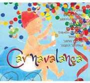 Carnavalanca /  Various [Import] , Various Artists