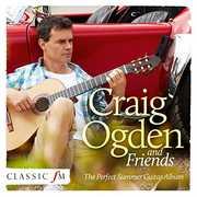 Guitar & Friends [Import] , Craig Ogden