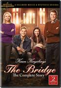 Karen Kingsbury's The Bridge: The Complete Story , Faith Ford