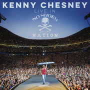Live In No Shoes Nation , Kenny Chesney