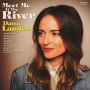 Meet Me At The River , Dawn Landes