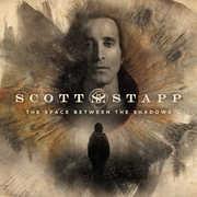 Space Between The Shadows , Scott Stapp