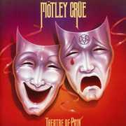Theatre of Pain , Motley Crue
