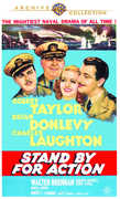 Stand by for Action , Robert Taylor