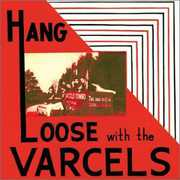 Hang Loose With The Varcels