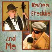 Renee Freddie & Me