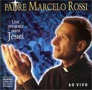 Um Presente Para Jesus [Import] , Padre Marcelo Rossi