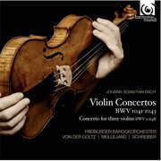 Violin Concertos BWV 1041 1043 & 1064 , J.S. Bach