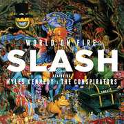 World on Fire , Slash