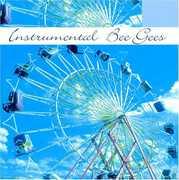 Instrumental Bee Gees , Various Artists