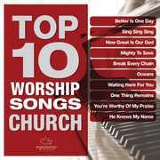 Top 10 Worship Songs: Church , Maranatha Music