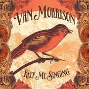 Keep Me Singing , Van Morrison