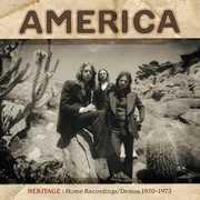 Heritage: Home Recordings /  Demos 1970-1973 , America