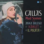 Mad Scenes , Maria Callas