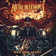 Volume II: Power Drunk Majesty , Metal Allegiance