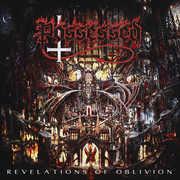 Revelations Of Oblivion Revelations Of Oblivion , Possessed