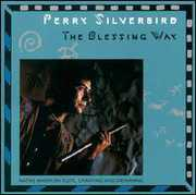 Blessing Way , Perry Silverbird