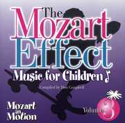 Music for Children 3: Mozart in Motion , Don Campbell