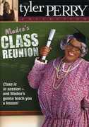 Madea's Class Reunion , Chantell D. Christopher