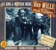 The King Of Western Swing , Bob Wills