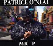 Mr. P , Patrice O'Neal