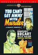 You Can't Get Away With Murder , Humphrey Bogart
