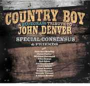 Country Boy: A Bluegrass Tribute To John Denver , The Special Consensus