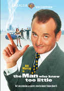 The Man Who Knew Too Little , Bill Murray