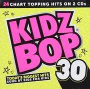 Kidz Bop 30 [Import] , Kidz Bop Kids