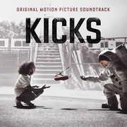 Kicks (Original Motion Picture Soundtrack) [Explicit Content] , Various