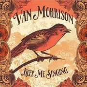 Keep Me Singing [Lenticular Edition] , Van Morrison