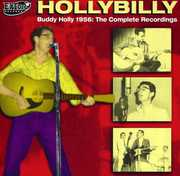 Hollybilly: Buddy Holly 1956 The Complete Recordings [Import] , Buddy Holly