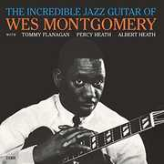 Incredible Jazz Guitar Of Wes Montgomery [Import] , Wes Montgomery
